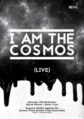 I AM THE COSMOS w/ Frank Booker & Get Down Edits