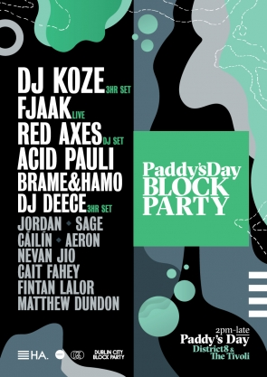DJ KOZE, FJAAK, RED AXES, ACID PAULI, BRAME & HAMO, DJ DEECE + MORE